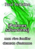 paul verlaine: Poèmes saturniens
