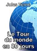 jules verne: Le Tour du monde en quatre-vingts jours