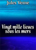 Jules Verne: Vingt mille lieues sous les mers