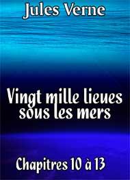 Jules Verne - Vingt mille lieues sous les mers Chap10-13