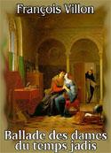 François Villon: Ballade des dames du temps jadis