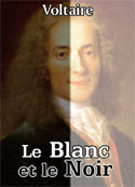 Voltaire: Le Blanc et le Noir