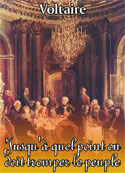 Voltaire: Jusqu'à quel point on doit tromper le peuple