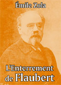 emile zola: L'Enterrement de Flaubert