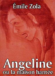 Angeline Ou La Maison Hantee Emile Zola Livre Audio