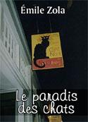emile zola: Le paradis des chats