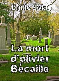 Illustration: La Mort d'Olivier Bécaille - émile zola